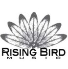 Rising Bird Music