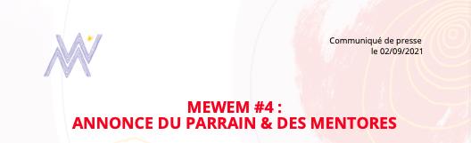 MEWEM#4 : Annonce du Parrain & des mentores